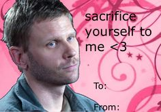 """Sacrifice Yourself to Me <3 "" 