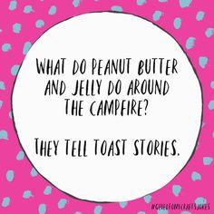 What do peanut butter and jelly do around the campfire? Cute Jokes, Corny Jokes, Funny Jokes For Kids, Funny Relatable Memes, Funny Facts, Terrible Jokes, Stupid Jokes, Kid Friendly Jokes, Bad Dad Jokes