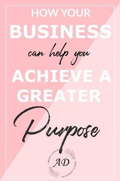 How Your Business Can Help You Achieve A Greater Purpose | Social Entrepreneurship  #onlinebusiness  #smallbusiness  #bloggerlife  #bloggingtips  #entrepreneurship