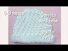 Gorrito para bebe de 0-3 meses con punto frijol en gancho #75 - YouTube