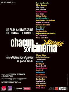 Cada Um Com Seu Cinema (Chacun son cinéma ou Ce petit coup au coeur quand la lumière s'éteint et que le film commence, T. Angelopoulos; O. Assayas; B. August; J. Campion; Y. Chahine; K. Chen; M. Cimino; E. Coen; J. Coen; D. Cronenberg; J-P. Dardenne; L. Dardenne; M. de Oliveira; R. Depardon; A. Egoyan; A. Gitai; A. G. Iñárritu; H-H. Hou; A. Kaurismäki; A. Kiarostami; T. Kitano; A. Konchalovskiy; C. Lelouch; K. Loach; D. Lynch; N. Moretti; R. Polanski; R. Ruiz; W. Salles; E. Suleiman; M-I…
