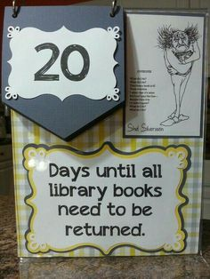 Library book return countdown for the end of the school year to get all those books back before the summer - shel Silverstein poem is a great touch! Library Signage, Library Posters, Library Themes, Library Activities, Library Programs, Library Ideas, Library Decorations, School Library Displays, Middle School Libraries