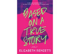 Roni Simunovic reviews Based on a True Story by Elizabeth Renzetti, the bizarrely fascinating tale of a washed-up soap star's struggles with unemployment and substance abuse. #bookreview