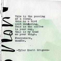 Typewriter Series #2219 by Tyler Knott Gregson