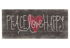 Peace Love Happy on OneKingsLane.com @Lindsey Shafer you could make this for me someday:)