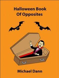 Halloween Book Of Opposites