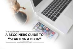 A Beginners Guide to Starting a Blog #guide #beginners #blogging #bloggingtips
