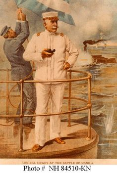 Admiral Dewey at the Battle of Manila - Commodore George Dewey on the bridge of his flagship, USS Olympia, during the Battle of Manila Bay, 1 May 1898.    http://www.history.navy.mil/photos/images/h84000/h84510k.jpg