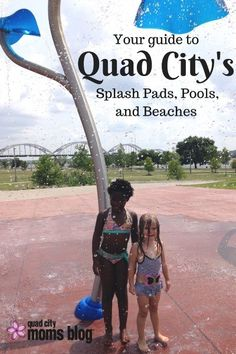 your guide to QC area splash pads, pools and beaches   Quad City Moms Blog