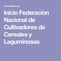Inicio Federacion Nacional de Cultivadores de Cereales y Leguminosas