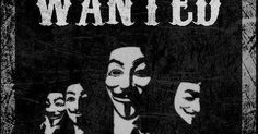 Anonymous ART of Revolution: Wanted Legion Freedom Fighters