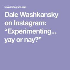 "Dale Washkansky on Instagram: ""Experimenting... yay or nay?"" Instagram, Art, Art Background, Kunst, Performing Arts, Art Education Resources, Artworks"