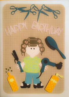 Happy birthday to a hair stylist birthday wishes pinterest homemade birthday card for a hair dresser cricut bookmarktalkfo Images