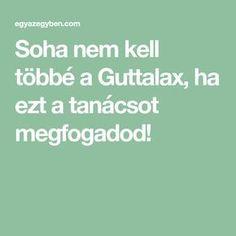 Soha nem kell többé a Guttalax, ha ezt a tanácsot megfogadod!