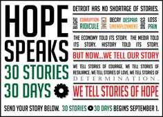 Hope Speaks! We are reaching our city (DETROIT!) with lots of Hope. If you have a story to share, we wanna hear it!