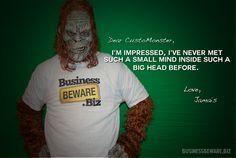 Dear CustoMonster, I'm impressed... #humor