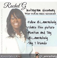 By @i_amrachelg via @RepostWhiz app: Its time to give a session away! Win your free one hour session(on life.relationships. business.advice.spiritual.marriage. dating).it's simple  you must follow me on instagram.. Share this picture  Tag and mention me Tag 7 friends (Who has the most likes win) This ends Wednesday  #rachelg #motivation #giveaway  #beblessed #inspirational #Branding #success #motivationalspeaker #inspiritaionalspeaker #62milliongirls #womenempowerment #staymotivated…