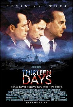Movie that glorifies what it was like for President Kennedy during the peak of the Cuban Missile Crisis.