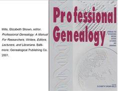 """""""Professional Genealogy"""" edited by Elizabeth Shown Mills"""