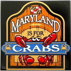 "Item Name: ""Maryland Is For Crabs"" Trivet"