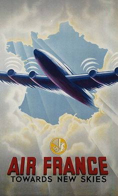Vintage Poster Air France Towards New Skies. An Air France airplane emerges through a break in the clouds. Vintage travel poster, - Air France Towards New Skies. An Air France airplane emerges through a break in the clouds. Air France, Posters Decor, Art Deco Posters, Travel Ads, Airline Travel, Air Travel, Tourism Poster, Poster Ads, Vintage Advertisements