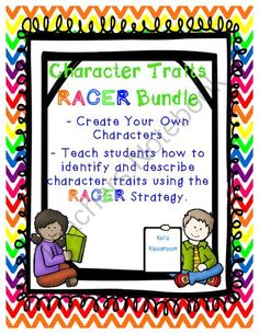 Character Traits - RACER Bundle  from Kel's Klassroom on TeachersNotebook.com -  (22 pages)  - Character Traits