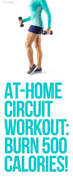 awesome Burn 500 Calories Fast With At-Home Circuit Training