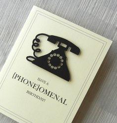 Birthday Card - Funny Birthday Card - Handmade - Phone - Black - 3D - Old Fashioned Telephone - Have a PHONEomenal Birthday