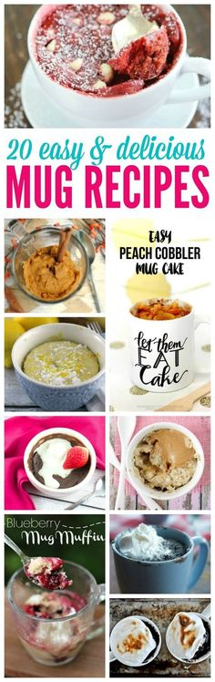 20 Easy Mug Recipes to try! Quick and perfect for single serving desserts!