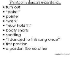 things only dancers understand