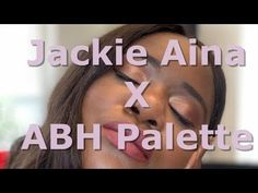 Jackie Aina X Anastascia Beverly Hills Palette Review. Abh Palette, Anastasia Beverly Hills Palette, Jackie Aina, Makeup Haul, Sephora, Instagram
