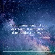 "Citation inspirante ""Nous sommes toutes et tous des étoiles, il suffit juste d'apprendre à briller."" Marilyn Monroe #citation #citationinspirante #developpementpersonnel Poem Quotes, Sad Quotes, Movie Quotes, Words Quotes, Best Quotes, Inspirational Quotes, Positive And Negative, Positive Quotes, Literary Quotes"