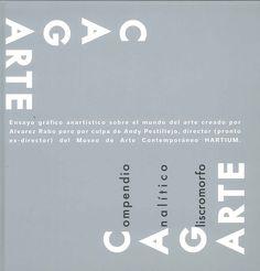 """Este libro de Alvarez Rabo es un """"reflexivo y sarcástico ensayo gráfico sobre el mundo del arte. (...) Con la habilidad de un microcirujano conceptual, Alvarez Rabo disecciona a todos los que  forman parte del mundo del arte y las relaciones que se establecen entre ellos"""". Las tensiones entre Álvarez Rabo y Andy Pestillejo, director del Museo Hartium son el contexto de CAGARTE, un """"potaje denso, viscoso, húmedo y calentorro, condimentado con las pasiones, envidias, venganzas...""""."""