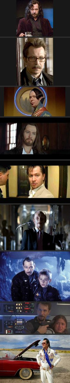 "Gary Oldman; may he never be typecast.  Unless it's as ""the awesome one"".  That should work out just fine."