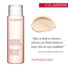Top tip: After a bath or shower, always use body lotion to keep skin in top condition. #nobodysperfect