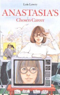 Anastasia's Chosen Career (Anastasia Krupnik Book by Lois Lowry Anastasia Book, Lois Lowry, Model School, Reading At Home, Ya Novels, Cartoon Tv Shows, 90s Childhood, Ya Books, 13 Year Olds