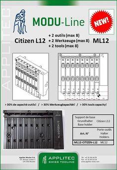 News des exposants SIAMS - Applitec -  MODU-Line ML12 - CITIZEN L12 - > 30% de capacité outils!  Nos prospects et clients possesseurs de CITIZEN L12 peuvent se réjouir!  Désormais vous avez la possibilité d'équiper votre CITIZEN L12 d'un support de base MODU-Line d'Applitec. + d'outils disponibles, rigidité et stabilité augmentée avec  carré porte-outils supérieur (12x12)