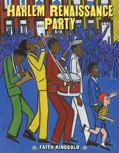 Harlem Renaissance Party - written and illustrated by Faith Ringgold // Title under consideration for the January 2016 Mock Caldecott event hosted by Kent State University's School of Library and Information Science