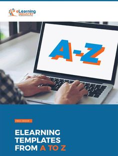 Get a Free PDF Download on eLearning Templates! Get the Free eBook - eLearning Templates From A To Z, by eLearning Industry.