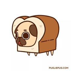 Pugloaf - The best thing since sliced-waitaminute... by pugliepug