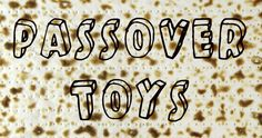 Passover Toys
