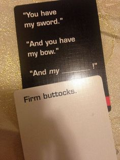 "Butts are always an essential tool for fighting. | 17 Outrageosly Funny ""Cards Against Humanity"" Combinations"