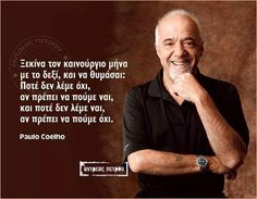 My Point Of View, Greek Quotes, Personality, Memes, Fictional Characters, Smile, Fitness, Girls, Paulo Coelho