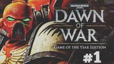 Dawn Of War Game O f The Year Edition - Mission 2