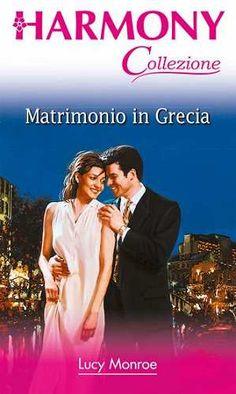Prezzi e Sconti: #Matrimonio in grecia  ad Euro 2.99 in #Lucy monroe #Book romanzi damore