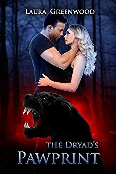 The Dryad's Pawprint: A Standalone Shifter Romance (Paranormal Council Book 1) by [Greenwood, Laura]