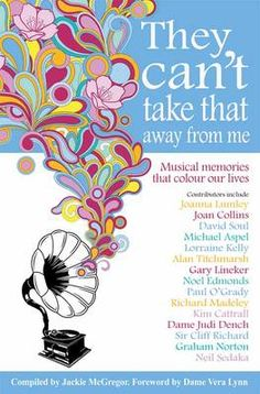They Can't Take That Away from Me: Musical Memories That Colour Our Lives by Jackie McGregor (ISBN 9781907726965)