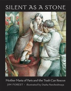 Grades 3rd-6th: Silent as a Stone: Mother Maria of Paris and the Trash Can Rescue by Jim Forest,http://www.amazon.com/dp/0881413143/ref=cm_sw_r_pi_dp_c0Fdtb1J36JBYM2P