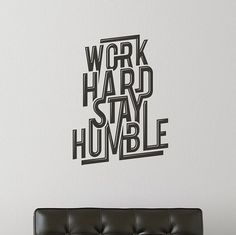 Work Hard Stay Humble by WallSpurArt: Vinyl decal sticker. Available in 17 colors. #Wall_Graphic #Sticker