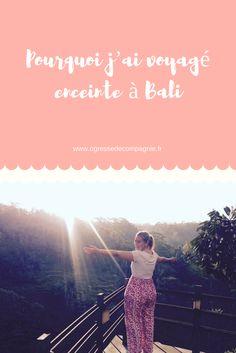 Pourquoi j'ai voyagé enceinte à Bali ? Souvenir d'une grossesse et d'un voyage en Indonésie
